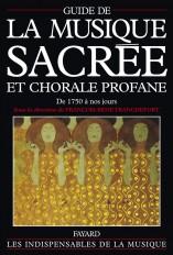 Guide de la musique sacrée et chorale profane