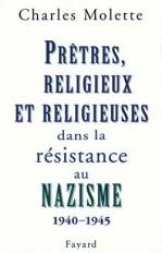 Prêtres, religieux et religieuses dans la résistance au nazisme