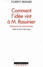 Comment l'idée vint à M. Rassinier