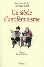 Un siècle d'antiféminisme
