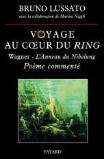 Voyage au coeur du Ring, tome 1