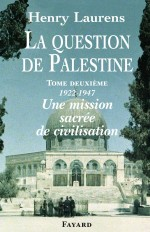 La Question de Palestine, tome 2
