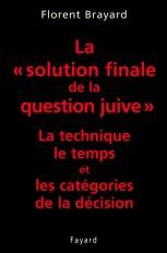 La «solution finale de la question juive»