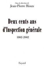 Deux cents ans d'Inspection générale (1802-2002)