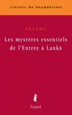 Les mystères essentiels de l'Entrée à Lankâ