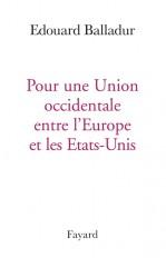 POUR UNE UNION OCCIDENTALE EUROPE ETATS UNIS