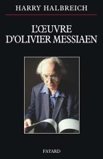 L OEUVRE D OLIVIER MESSIAEN