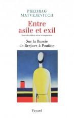 Entre asile et exil. Edition revue et augmentée