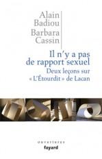 Il n'y a pas de rapport sexuel. Deux leçons sur «L'Etourdit» de Lacan