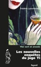 Les nouvelles enquêtes du Juge Ti : Thé vert et arsenic
