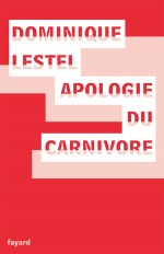 Apologie du carnivore