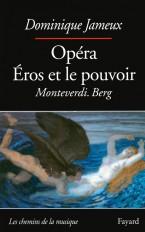 Opéra Eros et le pouvoir