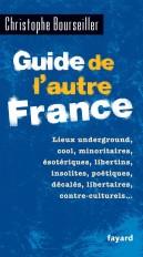 Guide de l'autre France