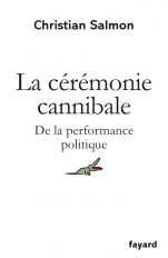 LA CEREMONIE CANNIBALE