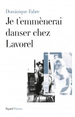 Je t'emmènerai danser chez Lavorel