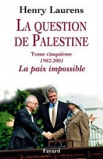 La question de Palestine, tome 5