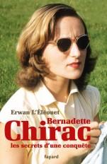 Bernadette Chirac, les secrets d'une conquête
