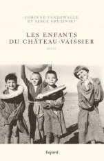 Les enfants du Château-Vaissier (1914-1967)