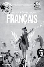 Français 1re Tle Bac Pro Guide pédagogique