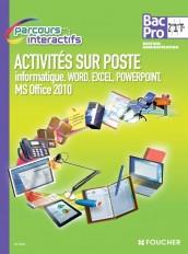 Parcours Interactifs API Word, Excel, Powerpoint 2de-1re-Tle BAC PRO