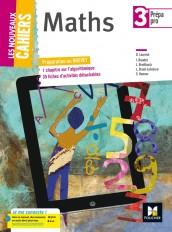 Les nouveaux cahiers - MATHEMATIQUES 3e Prépa-Pro - Éd. 2017 - Manuel élève