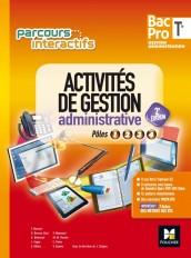 Parcours interactifs - Activités de gestion administrative Tle Bac Pro GA - Éd. 2017 - Manuel élève
