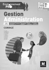 Environnement pro - GESTION ADMINISTRATION Tle Bac Pro GA - Éd. 2017 - Corrigé