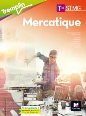 Tremplin - MERCATIQUE Tle STMG - Éd. 2017 - Manuel élève