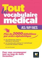 Métiers de la santé - Guide AS/AP/AES - Vocabulaire médical