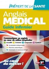 Anglais médical - guide infirmier