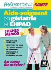 Métiers de la santé - L'aide-soignant en gériatrie et EHPAD - AS - Révision