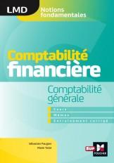 Comptabilité financière - Comptabilité générale- cours - mémos- entraînements corrigés  - LMD