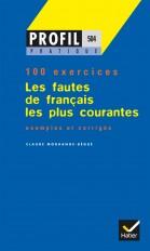 Profil Pratique - Les fautes de français les plus courantes