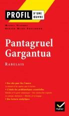Profil - Rabelais (François) : Pantagruel - Gargantua