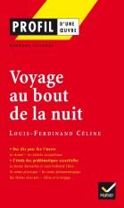 Profil - Céline (Louis-Ferdinand) : Voyage au bout de la nuit