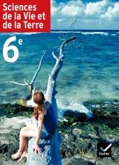 Sciences de la Vie et de la Terre 6e éd 2005 - Manuel de l'élève