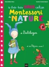 Le très très gros cahier de nature de Balthazar et de Pépin aussi ! - Pédagogie Montessori