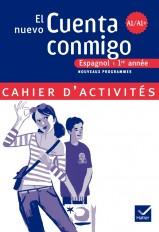 El nuevo Cuenta conmigo Espagnol 1re année - Cahier d'activités, éd. 2007