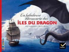 Facettes Bibliothèque CM2 - La fabuleuse découverte des îles du Dragon - Album