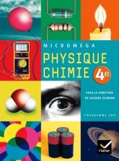 Microméga Physique-Chimie 4e éd 2007 - Manuel de l'élève
