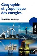 Initial - Géographie et géopolitique des énergies