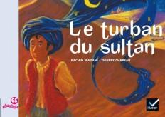 Ribambelle GS - Le Turban du Sultan - Album 2