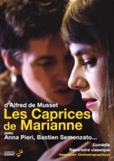 Le meilleur du théâtre - Musset, Les Caprices de Marianne (DVD)