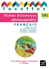 Facettes Français CM1 éd. 2010 - Fichier d'exercices photocopiables