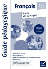 Français Etude de la langue CM1-CM2 éd. 2011 - Guide pédagogique