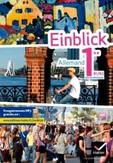 Einblick Allemand 1re éd. 2011 - Manuel de l'élève