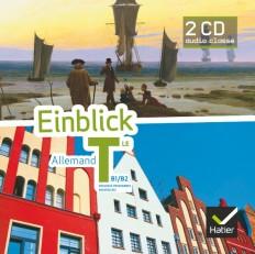 Einblick Allemand Tle éd. 2012 - 2 CD audio pour la classe