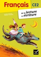 Français CE2 De la lecture à l'écriture éd. 2012 - Manuel de l'élève