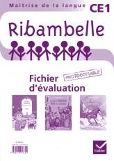 Ribambelle CE1 séries rouge et jaune - Fichier d'évaluation photocopiable (avec 3 romans)