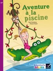 Ribambelle CP série violette éd. 2014 - Aventure à la piscine - Album 4